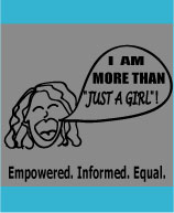 Pass this link on to empower young women: http://morethanagirl.webs.com