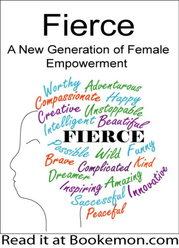 books about feminism, feminist writers, Fierce: A New Generation of Female Empowerment