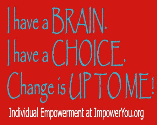 empowered people, power to the people, personal choice, how to make smart choices