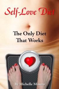Self love diet by Michelle Minero
