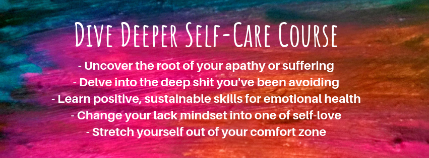 Banner with words Dive Deeper Course, uncover the root of your depression or apathy.